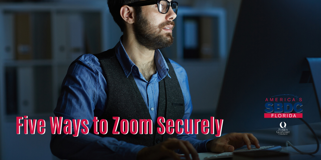 Five Ways to Zoom Securely